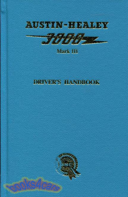 AUSTIN HEALEY 3000 OWNERS MANUAL DRIVERS HANDBOOK BOOK 1964-1967