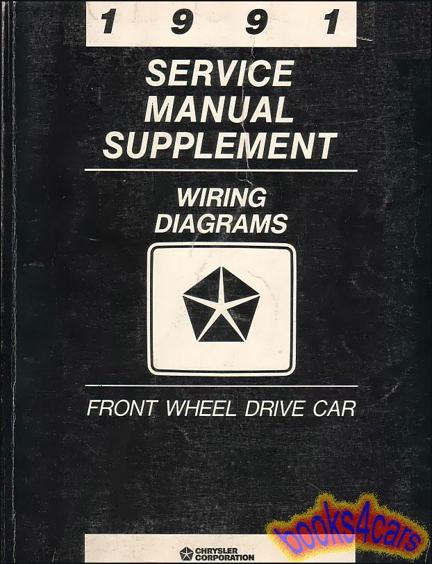 SHOP MANUAL 1991 CHRYSLER SERVICE ELECTRIC WIRING DIAGRAM DODGE