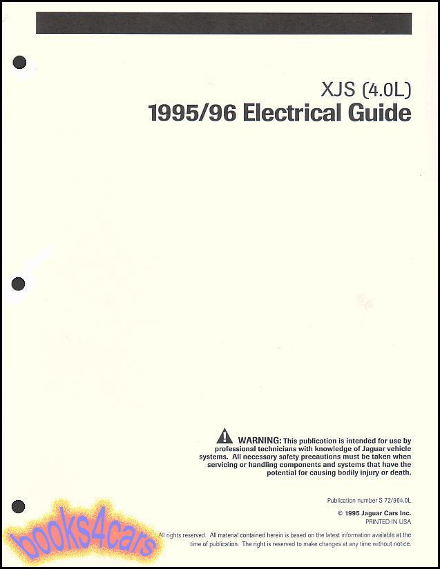 95 96 JAGUAR XJS SHOP MANUAL ELECTRICAL GUIDE WIRING DIAGRAMS 40
