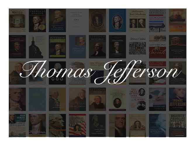 The Best Books To Learn About President Thomas Jefferson -