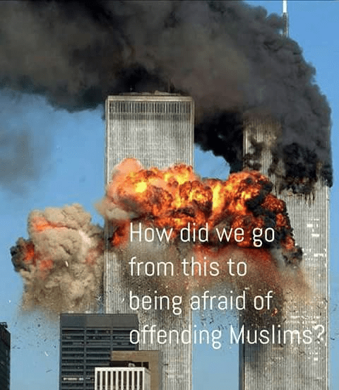 From 911 to being afraid of offending Muslims