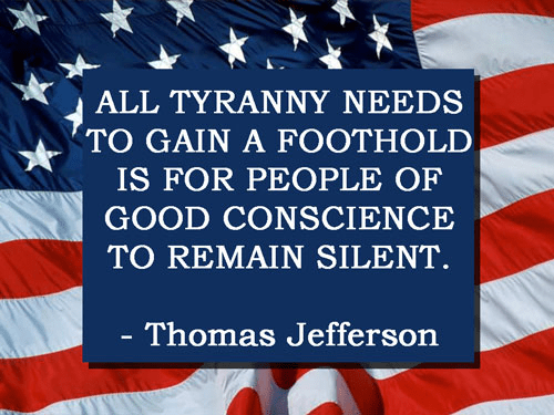 Good people silence tyranny Jefferson