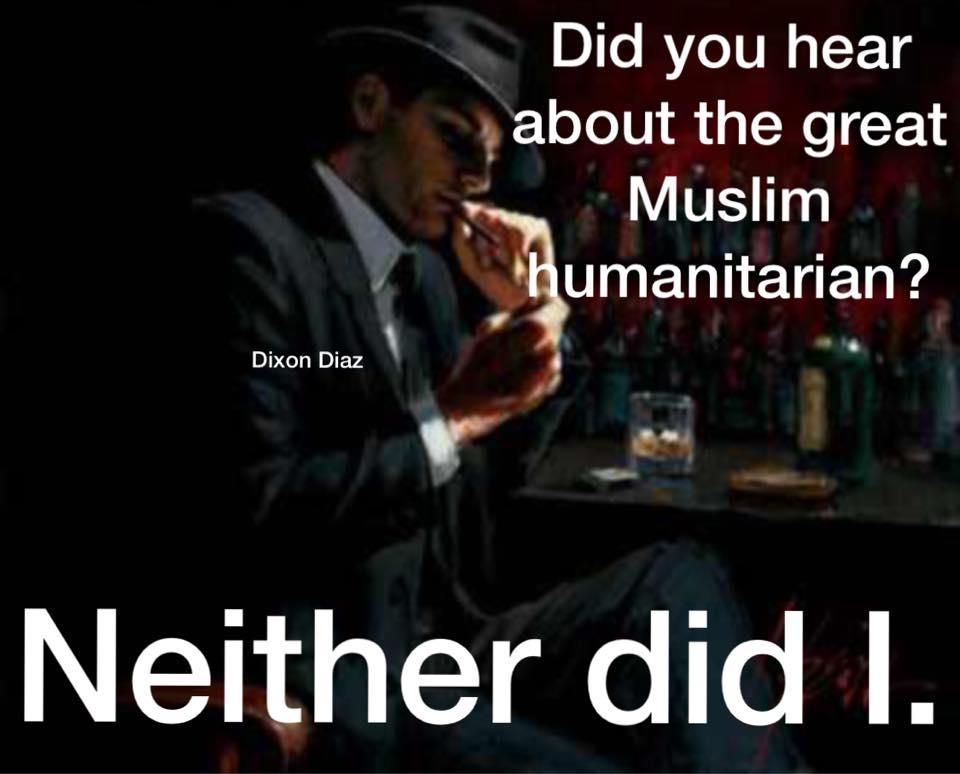 No great Muslim humanitarian