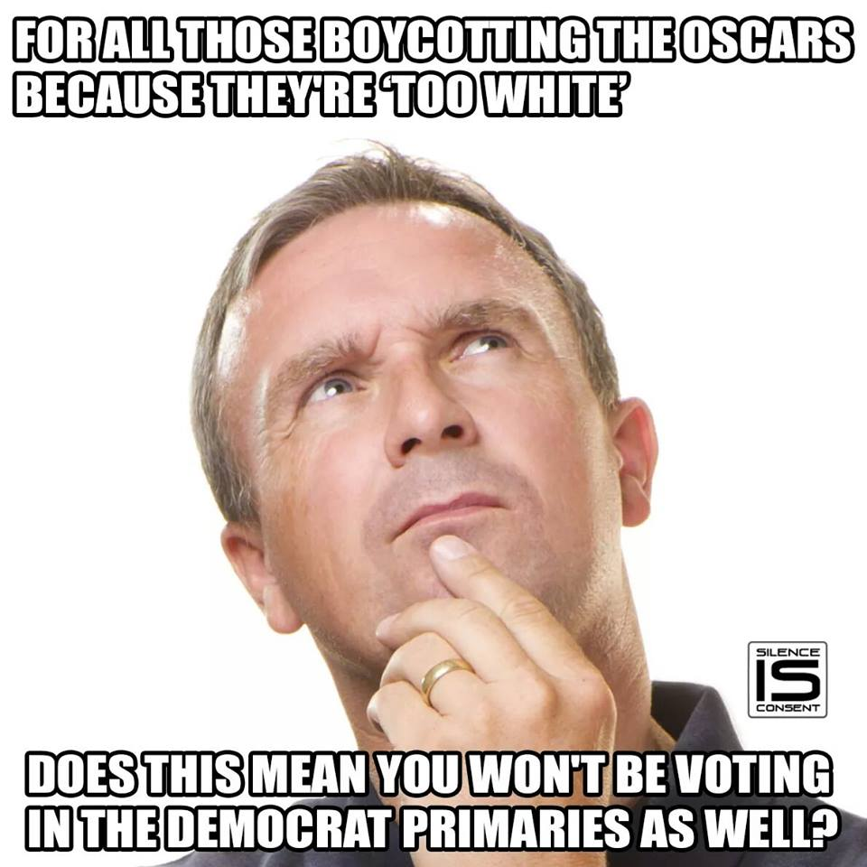 If you boycott Oscars boycott Dem primary