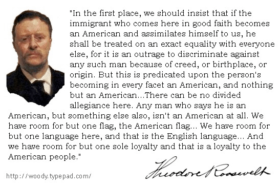 Teddy Roosevelt on immigrant assimilation