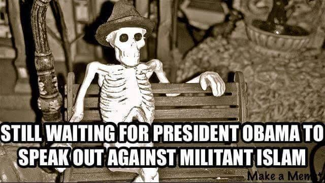 Waiting for Obama to speak out against radical Islam
