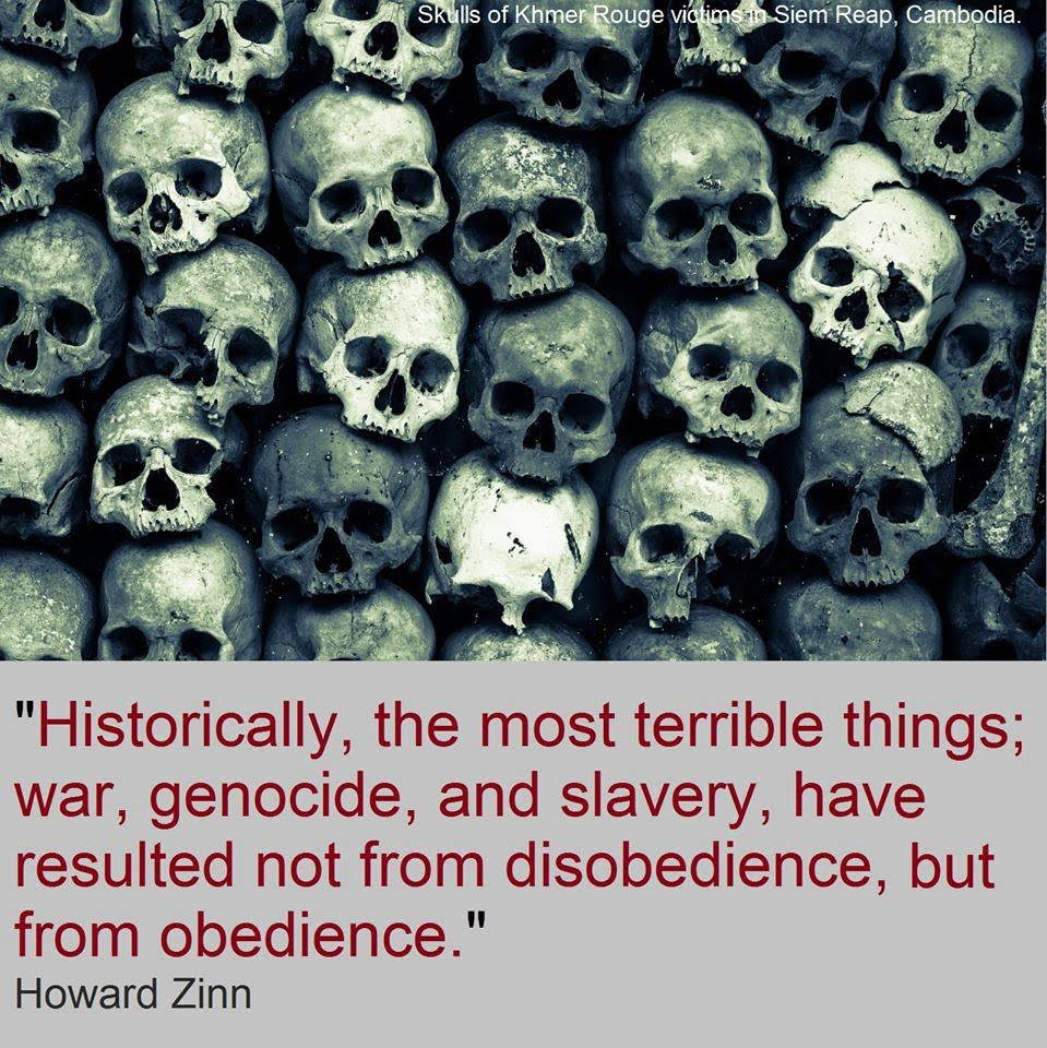 Crazy liberals Howard Zinn on genocide following obedience