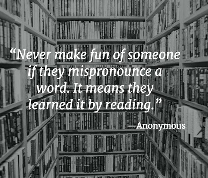 Mispronouncing words means a reader