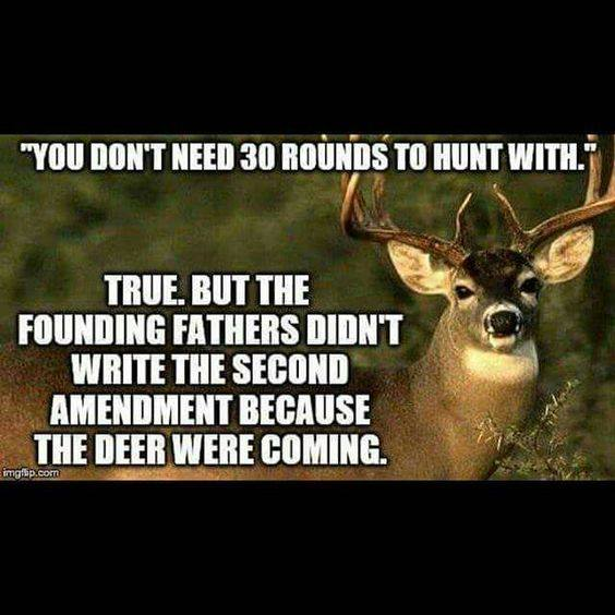 Guns Second Amendment not because of deer