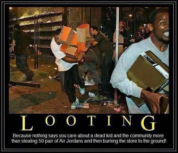 Stupid liberals looting