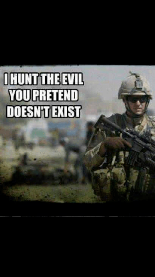 military-hunts-evil-we-ignore