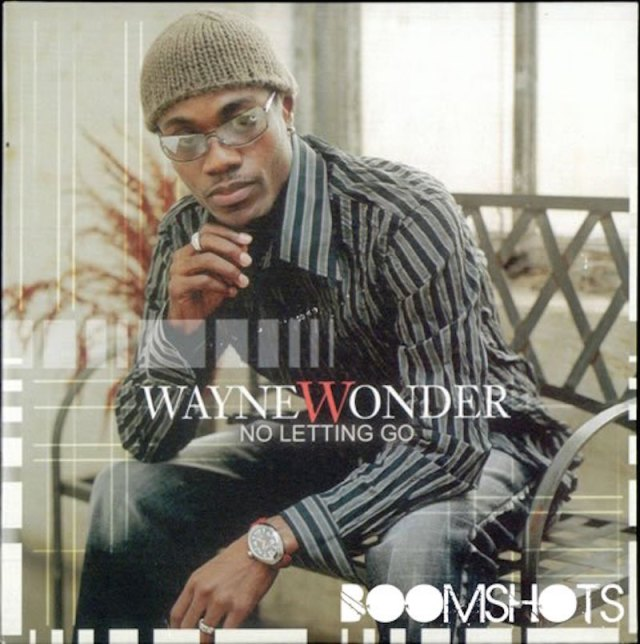 "Flashback Friday:  Wayne Wonder, ""No Letting Go"""