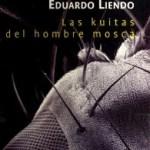 Las kuitas del hombre mosca (Reseña)