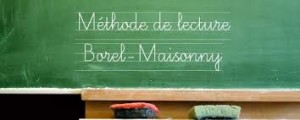 methode de lecture Borel-Maisonny