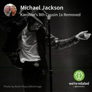Michael Jackson - 8th cousins once removed via Robert Coleman (1680-1748)... Blackwell / Lehr family line