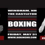 Boxing Windham NH Castleton May 31 Rim Hampton April 12 tickets event