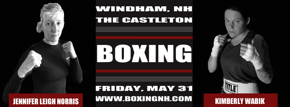Windham NH Boxing May 31 tickets event Hampton Rim April 12