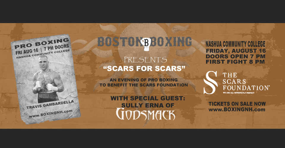 Travis Gambardella Revere boxing Nashua NH Scars Foundation Sully Erna Godsmack August 16 tickets event