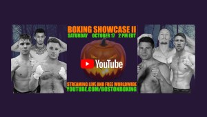 Boston Boxing Youtube stream October 17 Windham NH