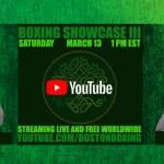 Boston Boxing March 13 Youtube
