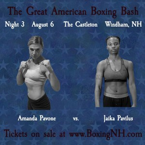 Amanda Pavone boxing August 6 Windham NH Derry Londonderry tickets event Castleton