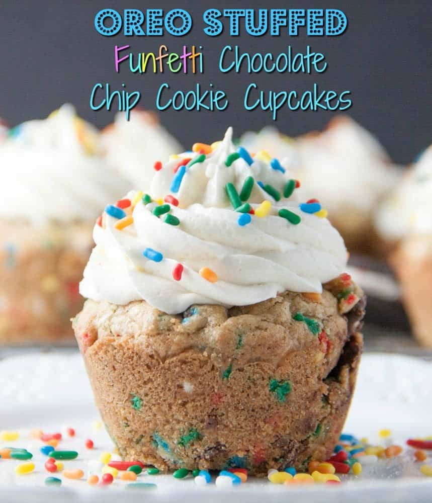 reo stuffed funfetti chocolate chip cookie cupcakes