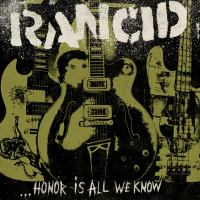 "Review: Rancid's ""Honor Is All We Know"""