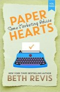 Paper Hearts, Volume 3 Some Marketing Advice