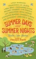 Summer Days & Summer Nights Twelve Love Stories