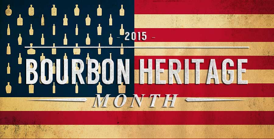 National Bourbon Heritage Month 2015
