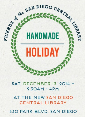 Boygirlparty will be at Handmade Holiday at the San Diego Central Library: http://sdfocl.org/handmadeholiday
