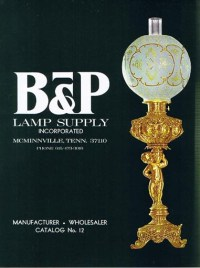 Vintage B&P Lamp Supply Catalog No. 12 CAT012 | B&P Lamp ...