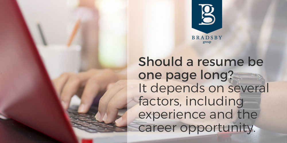 Bradsby Should a resume be one page long? - Bradsby Group
