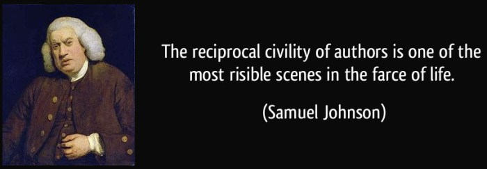 quote-the-reciprocal-civility-of-authors-is-one-of-the-most-risible-scenes-in-the-farce-of-life-samuel-johnson-241213