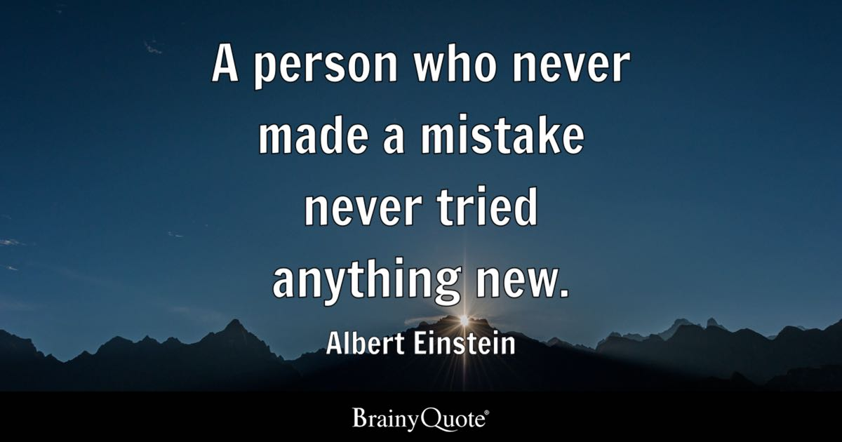 Fail Quotes Wallpaper Albert Einstein A Person Who Never Made A Mistake Never