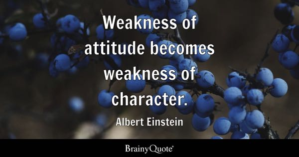 Weakness Quotes - BrainyQuote - example of weakness of a person