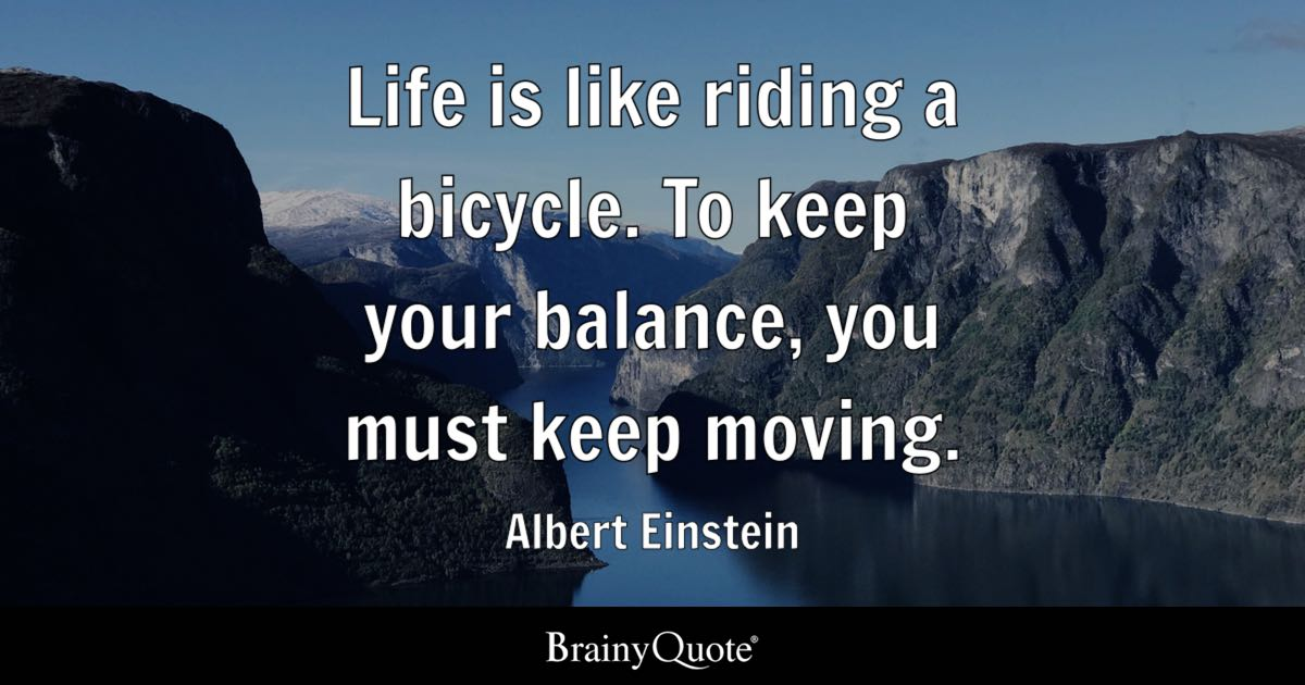 Stress Girl Wallpaper Albert Einstein Life Is Like Riding A Bicycle To Keep