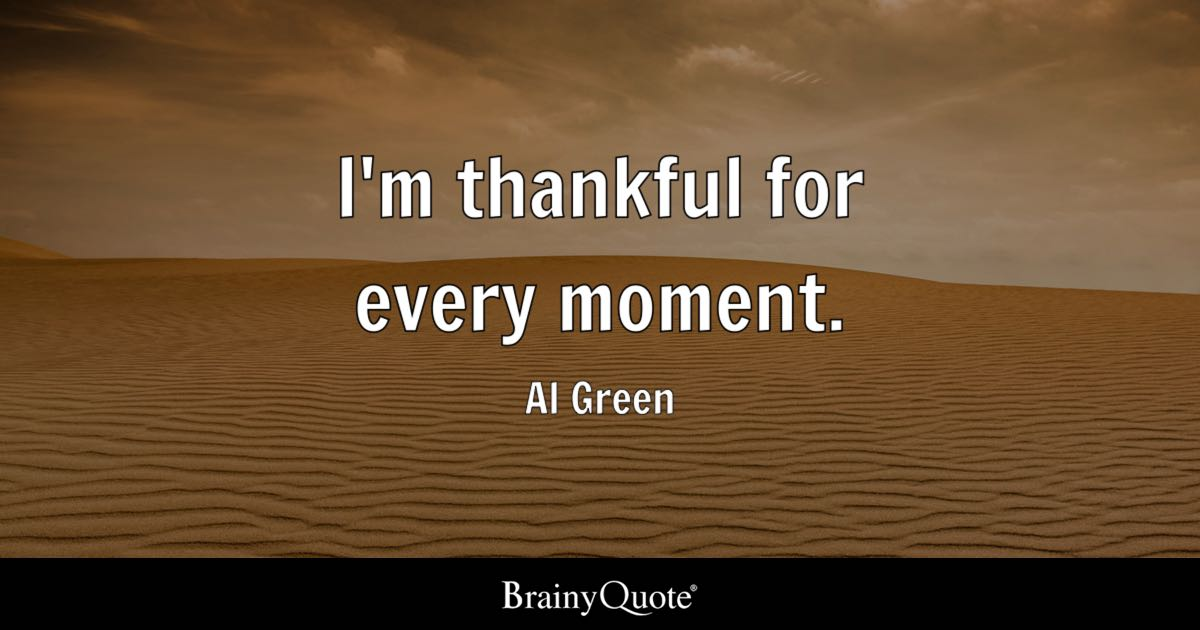 Marilyn Manson Wallpaper Quotes Al Green I M Thankful For Every Moment