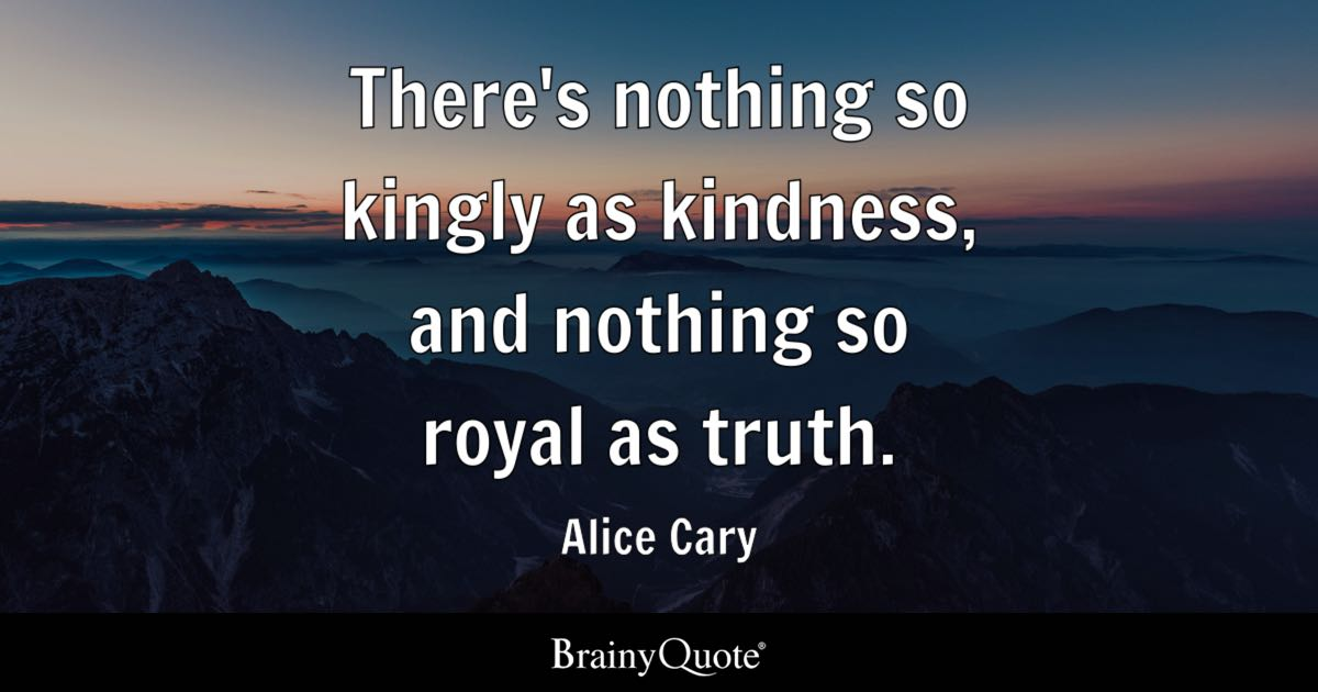 How To Make Your Own Live Wallpaper Iphone X Alice Cary There S Nothing So Kingly As Kindness And