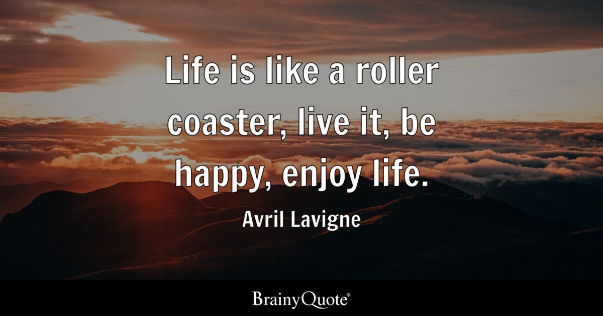 Sad Smile Girl Wallpaper Life Is Like A Roller Coaster Live It Be Happy Enjoy