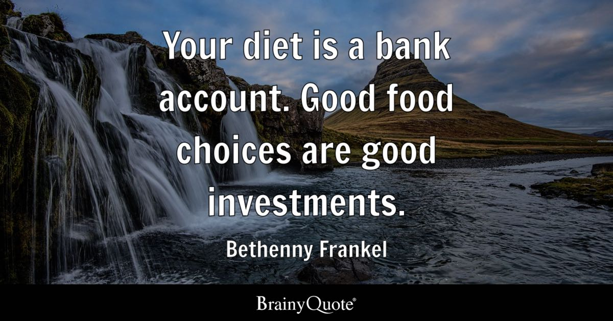 Love Understanding Quotes Wallpaper Your Diet Is A Bank Account Good Food Choices Are Good