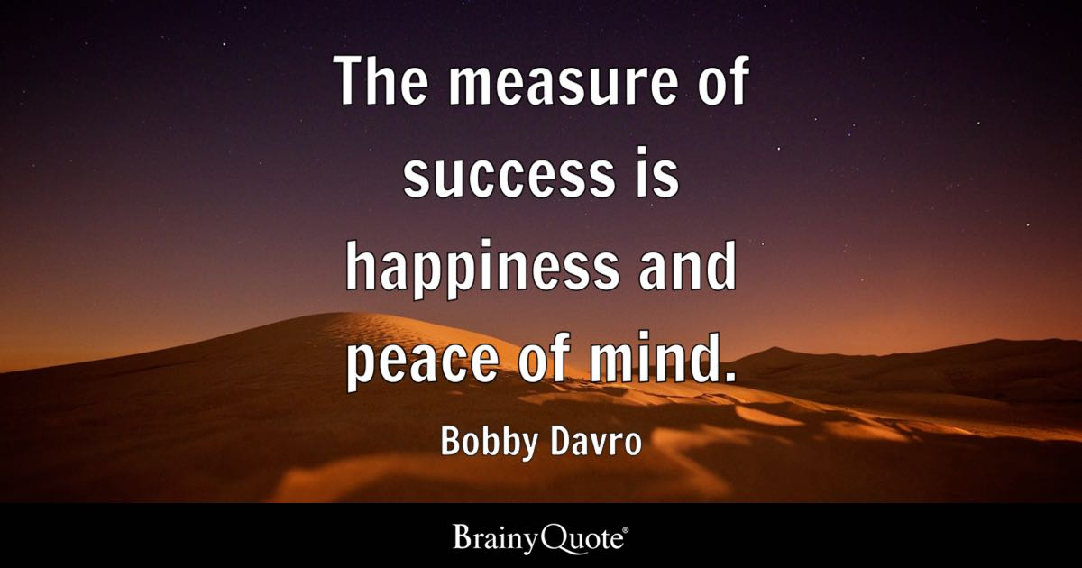 Spiritual Gangster Quotes Wallpaper Bobby Davro The Measure Of Success Is Happiness And
