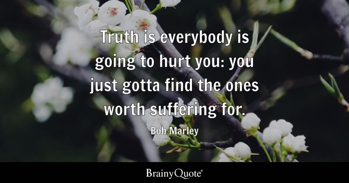 Him Iphone Wallpaper Bob Marley Truth Is Everybody Is Going To Hurt You You