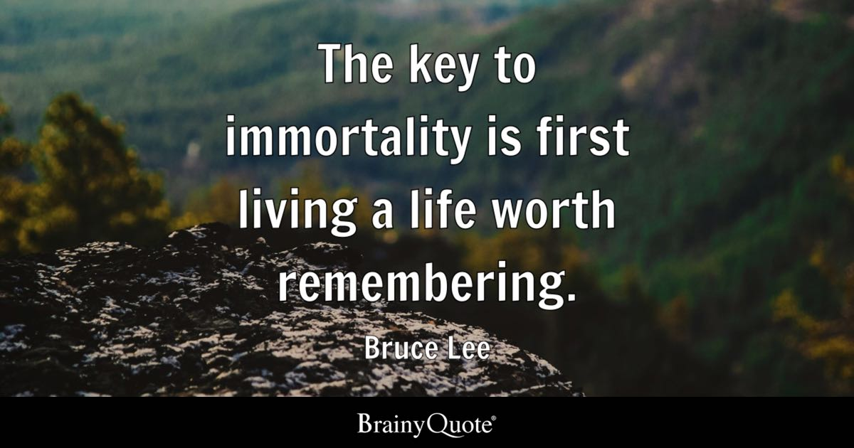 Meaningful Quotes Wallpaper The Key To Immortality Is First Living A Life Worth