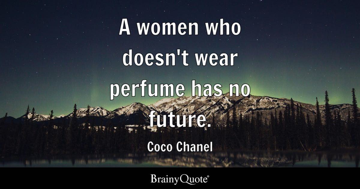 Badass Iphone Wallpaper A Women Who Doesn T Wear Perfume Has No Future Coco