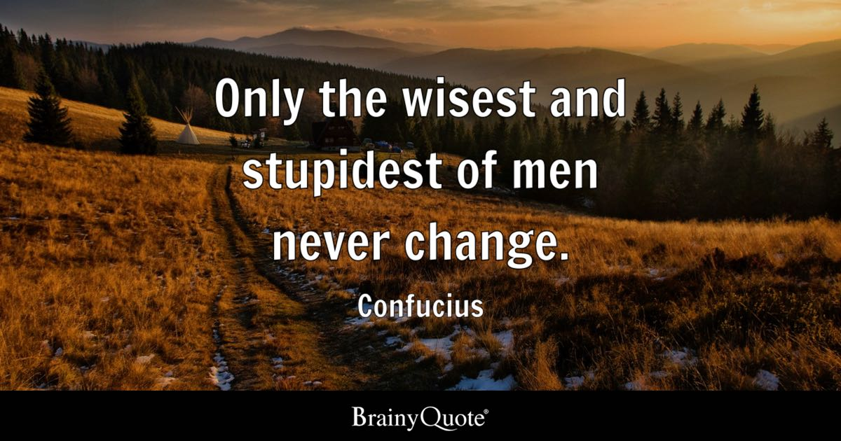Albert Camus Quotes Wallpaper Only The Wisest And Stupidest Of Men Never Change