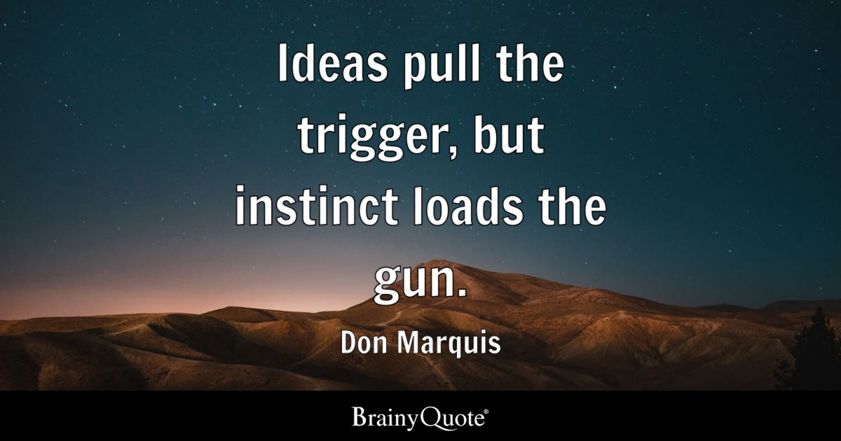 I Love Myself Quotes Wallpapers Ideas Pull The Trigger But Instinct Loads The Gun Don