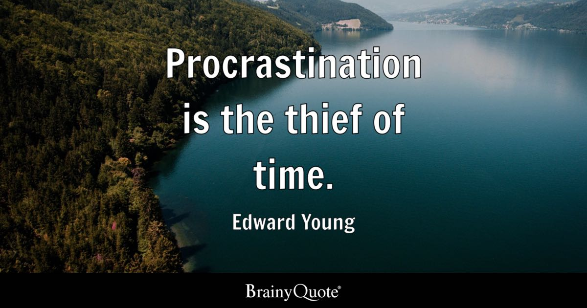 Fall Of Quotations Wallpapers Procrastination Is The Thief Of Time Edward Young