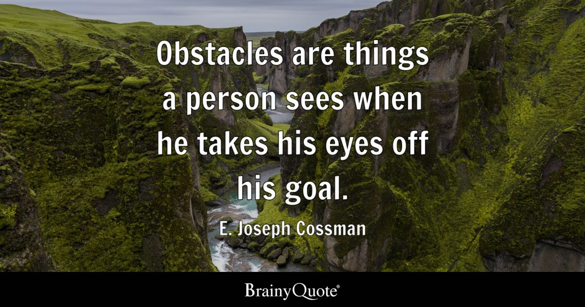 Businessman Wallpaper Quotes E Joseph Cossman Obstacles Are Things A Person Sees