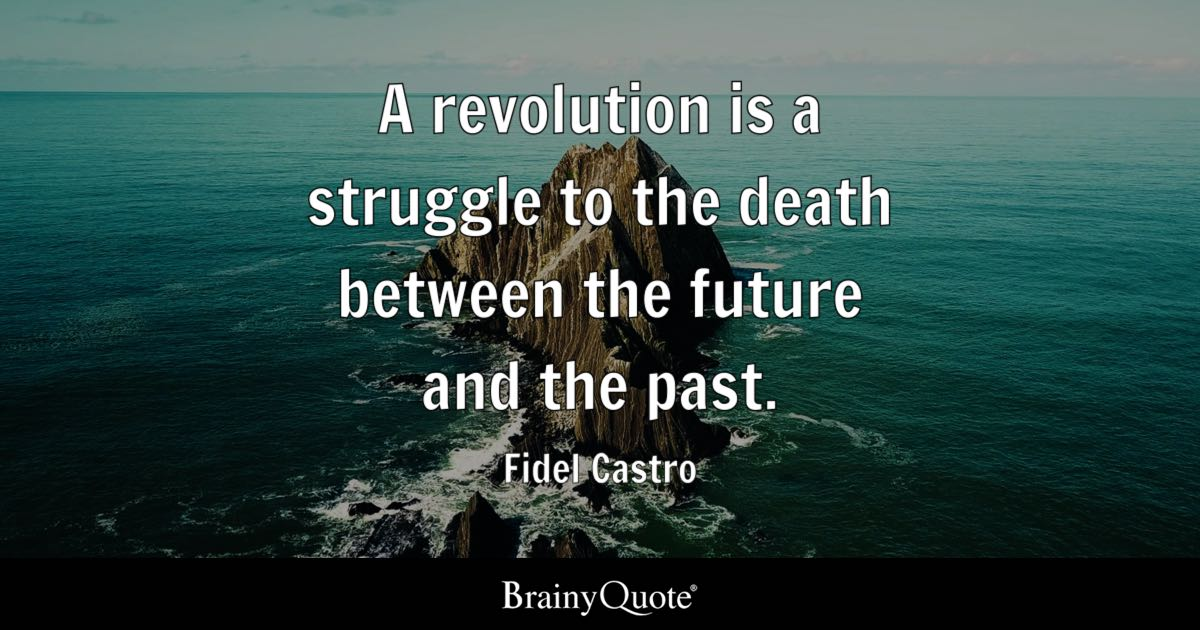 Brainy Funny Quotes Wallpapers Fidel Castro A Revolution Is A Struggle To The Death
